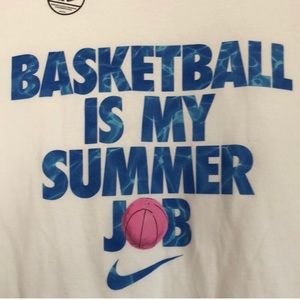 Nike Shirts - Nike Dri fit Basketball is my Summer Job XL tee
